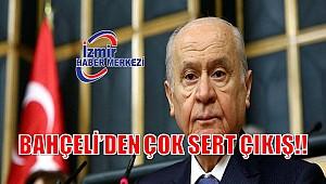 BAHÇELİ'DEN ÇOK SERT ÇIKIŞ!!