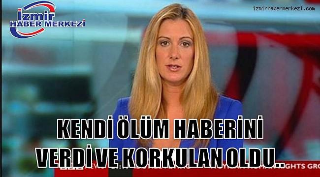 KENDİ ÖLÜM HABERİNİ KENDİ VERDİ..