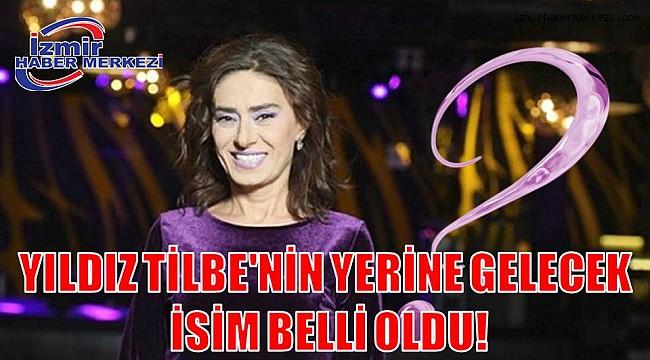 YILDIZ TİLBE'NİN YERİNE GELECEK İSİM BELLİ OLDU!