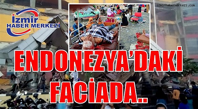 ENDONEZYA'DAKİ FACİADA..