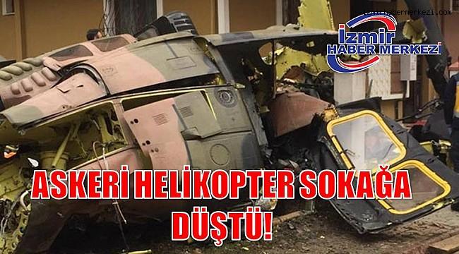 ASKERİ HELİKOPTER SOKAĞA DÜŞTÜ!