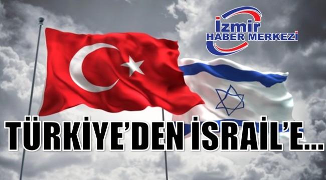 TÜRKİYE'DEN İSRAİL'E ...