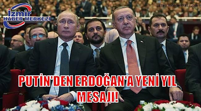 PUTİN'DEN ERDOĞAN'A YENİ YIL MESAJI!