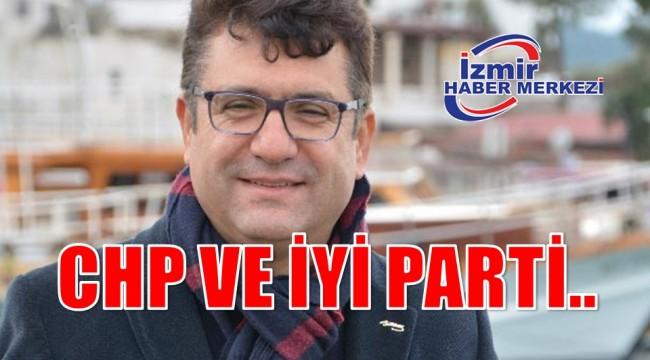 CHP VE İYİ PARTİ..