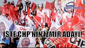 İŞTE CHP'NİN İZMİR ADAYI!