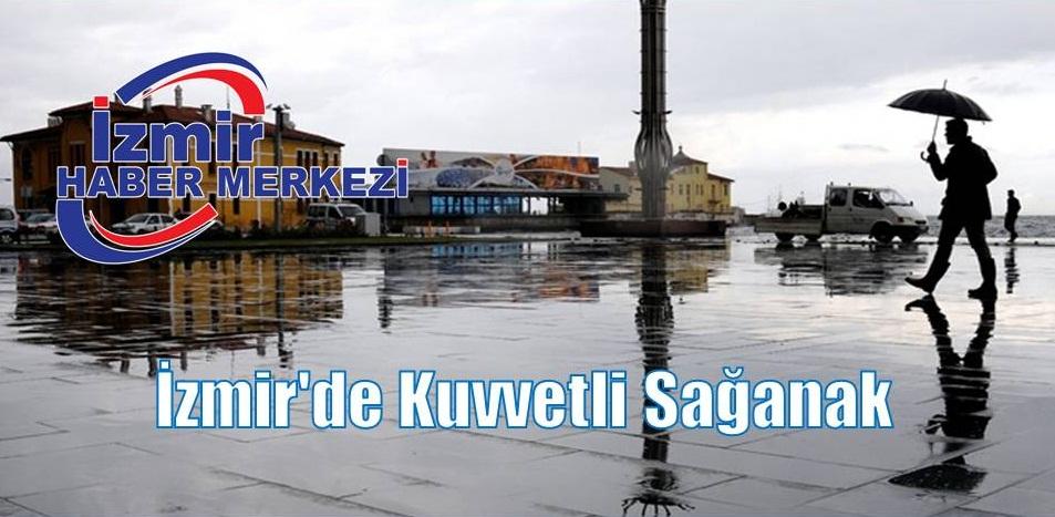 İzmir'de kuvvetli sağanak