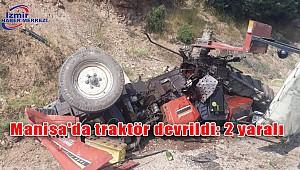 Manisa'da traktör devrildi: 2 yaralı