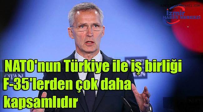 NATO Genel Sekreteri Stoltenberg: NATO'nun Türkiye ile iş birliği F-35'lerden çok daha kapsamlıdır