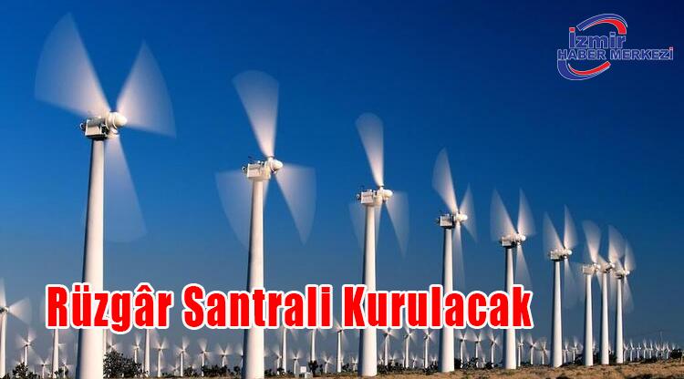 Rüzgâr Santrali Kurulacak