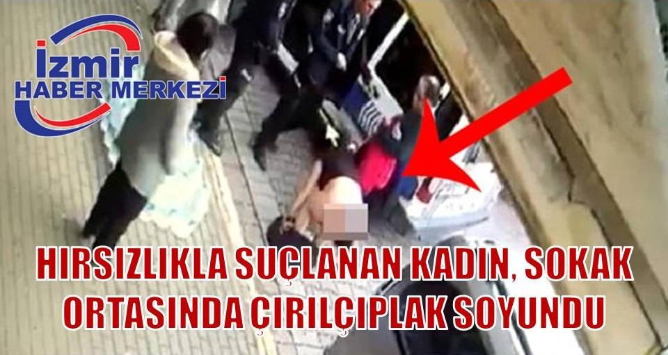 Avcılar'da hırsızlıkla suçlanan kadın, sokak ortasında çırılçıplak soyundu