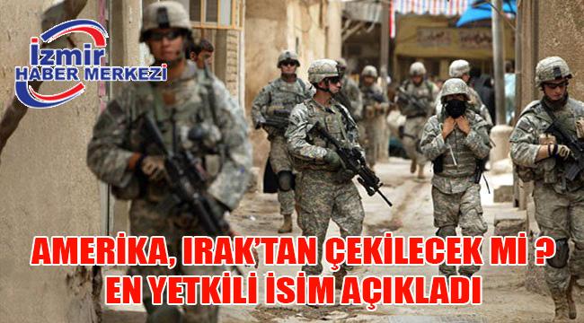 ABD Savunma Bakanı, Irak'tan çıkmayacaklarını duyurdu