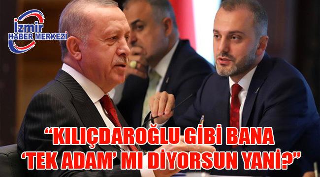 Erdoğan'dan AK Parti Genel Başkan Yardımcısı Kandemir'e: Kılıçdaroğlu gibi bana 'tek adam' mı diyorsun?