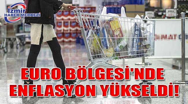 Euro Bölgesi'nde enflasyon yükseldi!
