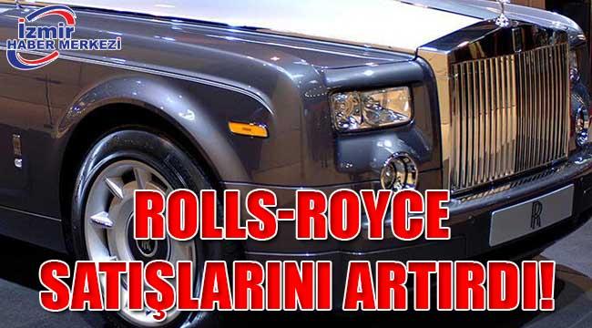 Rolls-Royce satışlarını artırdı!
