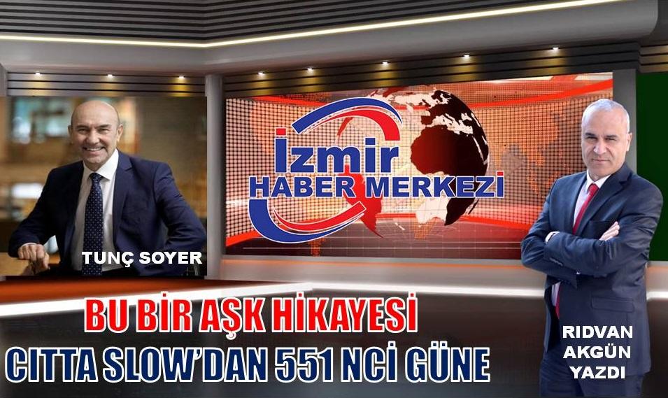CITTA SLOW'DAN 551 NCİ GÜNE