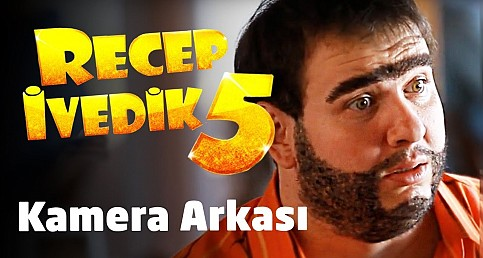 Recep İvedik 5 Filminin Kamera Arkası